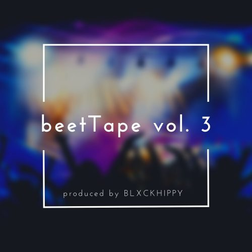 BLXCKHIPPY - beetTape vol. 3