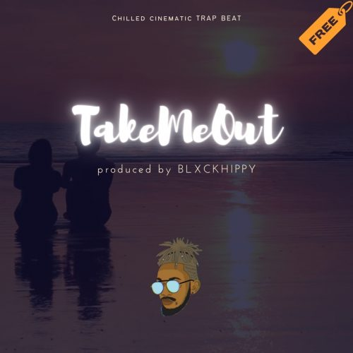 BLXCKHIPPY - TakeMeOut | BEAT | FOR SALE